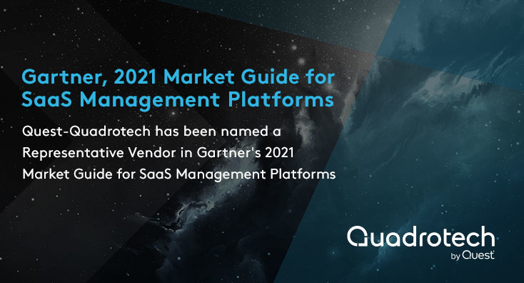 Quest-Quadrotech named as a Representative Vendor in Gartner's Market Guide for SaaS Management Platforms